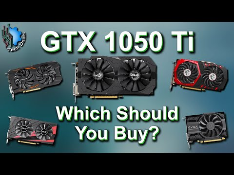 GTX 1050 TI - Which Card Should You Buy?  6 Card Review