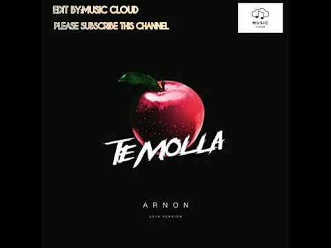 ARNON-Te Molla [2019 VERSION]
