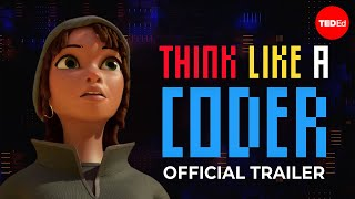 Think Like a Coder | Teaser Trailer
