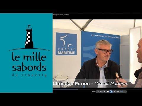 Christian Perion du  Credit Maritime au Mille Sabords 2013