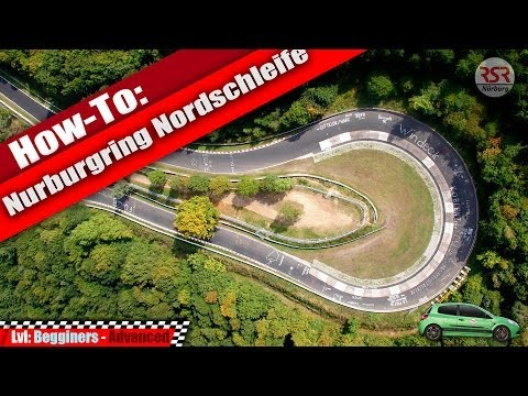 How to Drive Your First Lap of the Nürburgring
