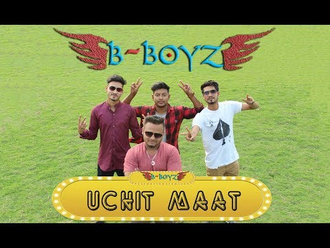 New Bangla Rap Song 2019 – Uchit Maat – By B-Boys(Mridul Production)