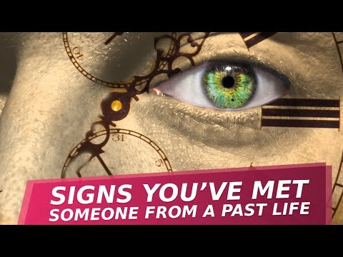 7 Signs You've Met Someone From A Past Life