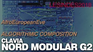 CLAVIA NORD MODULAR G2 // AfroEuropeanEve // Algorithmic Composition // Single Patch