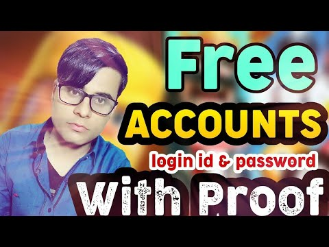 How to get free accounts with email & password . 1000% Working.
