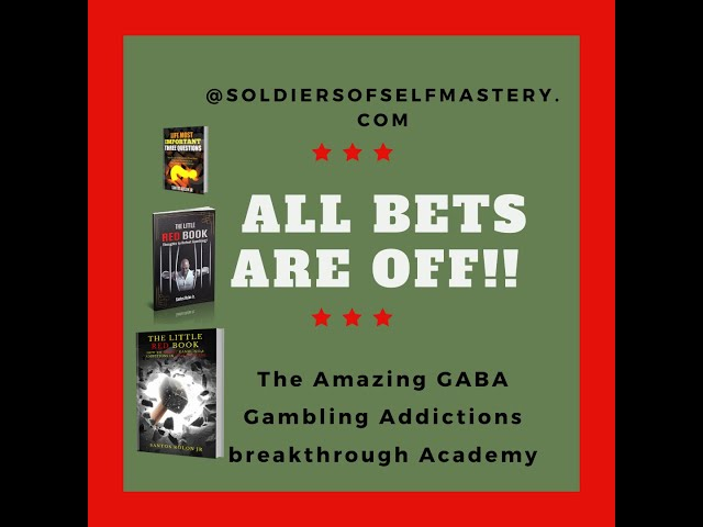 ALL BETS ARE OFF? The Gambling Addictions Breakthrough Academy!!