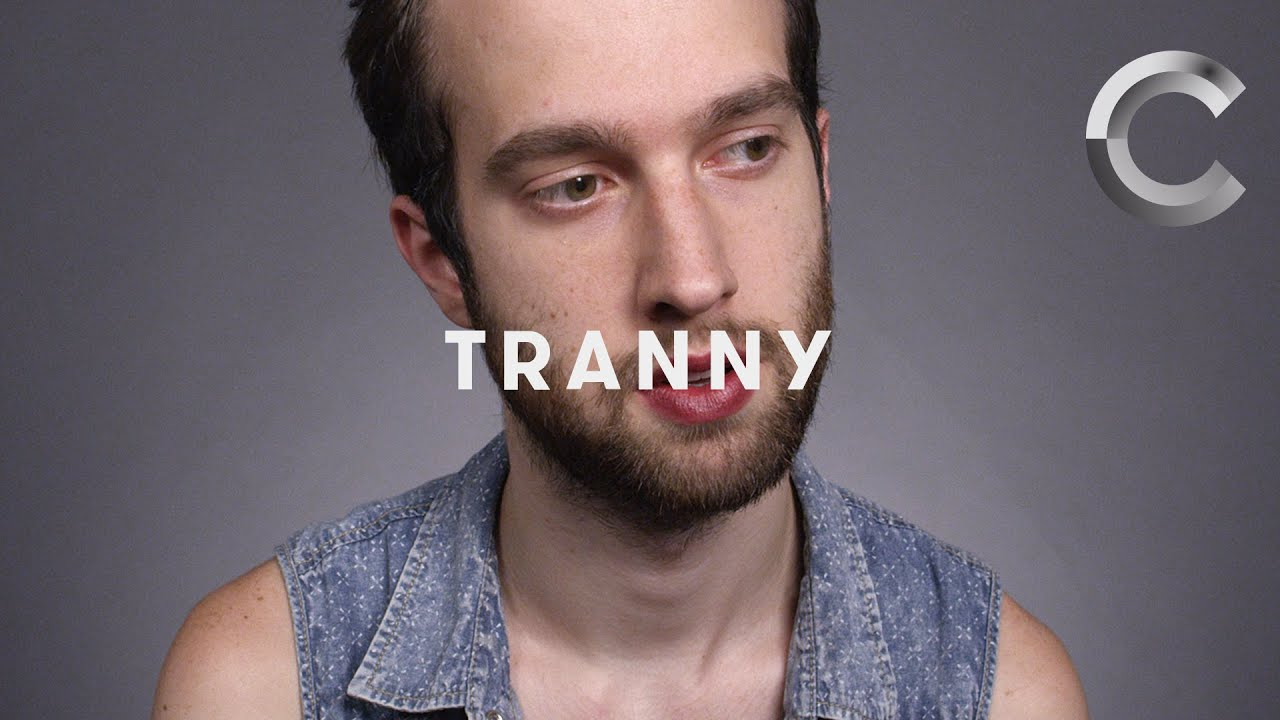 Tranny Trans One Word Cut