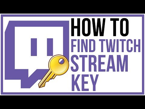 How To Find Your Twitch Stream Key - Updated 2019 Twitch