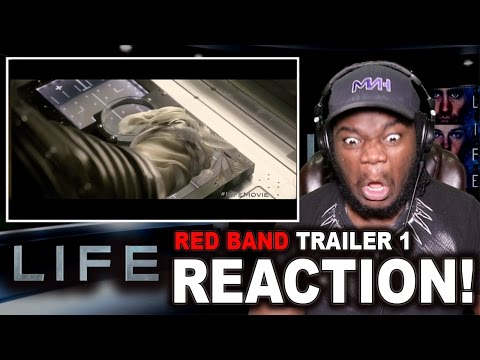 Life - Red band Trailer #1 : REACTION!