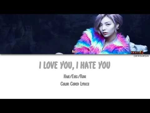 AILEE - I LOVE YOU, I HATE YOU (미워도 사랑해) [Color Coded Han|Rom|Eng]