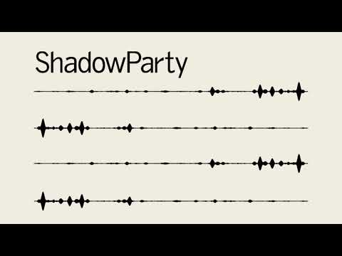 ShadowParty - Present Tense (Official Audio)