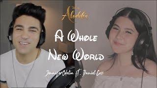 A Whole New World - cover by JenniferOdelia ft. Daniel Coz