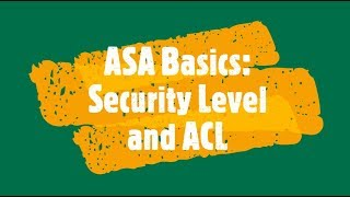 ASA Lab Security Levels and Object Group ACL