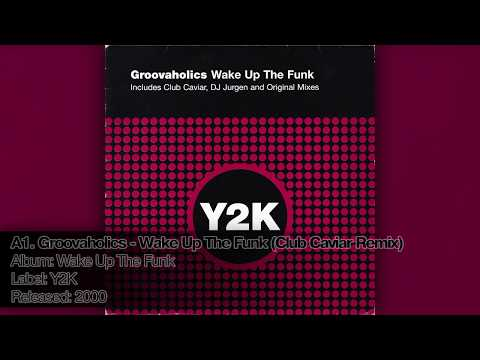 A1. Groovaholics - Wake Up The Funk (Club Caviar Remix)