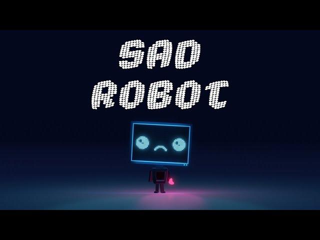 Vexento - Sad Robot