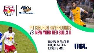Pittsburgh Riverhounds vs. New York Red Bulls II