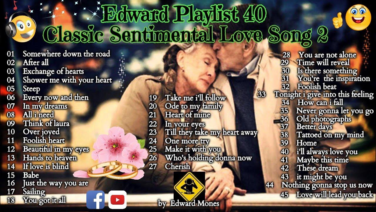 Download Edward Playlist 40 Classic Sentimental Love Song 2 | Classic Love Song #edwardmonesplaylist
