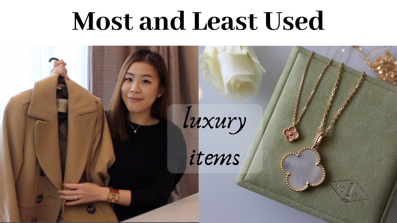 76ed0a8264cd Most and Least Used Luxury Items (Best and Worst )最常用和最少用的 ...