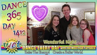 WONDERFUL NIGHT! DANCE EVERY DAY! RAISE THE ENERGY. 1412!