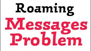How To Fix Rominag Messages    Sending And Receiving Problem solve in Android