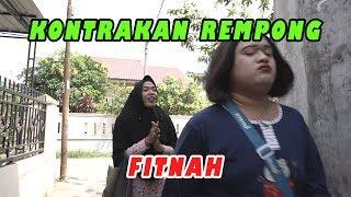 FITNAH    KONTRAKAN REMPONG EPISODE 178