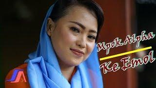Nina Mpok Alpa - Ke Emol ( Official Video Lyric )