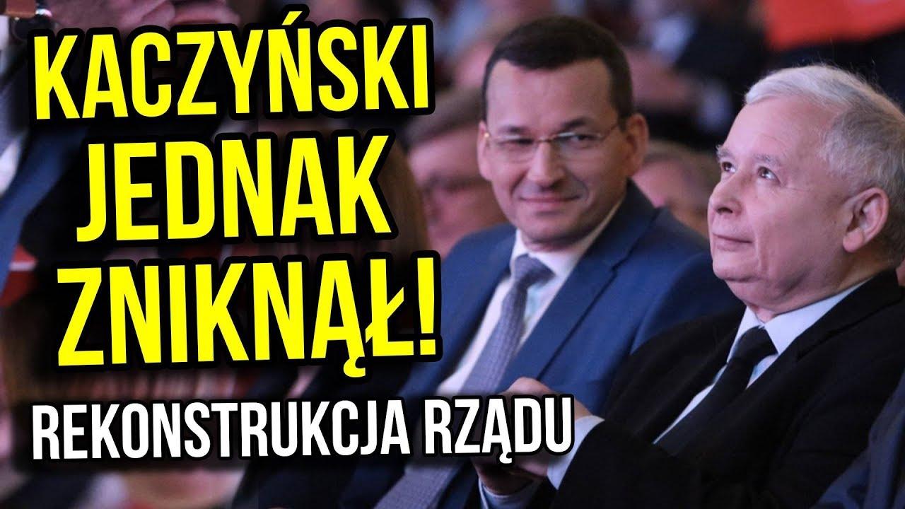 Kaczyński Jednak Zniknął – Premier Morawiecki i ARCY Dziwna Rekonstrukcja Rządu PIS