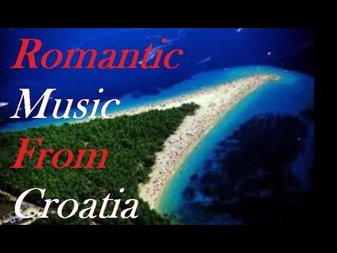 Romantic Croatia-Music (Mini-Mix)
