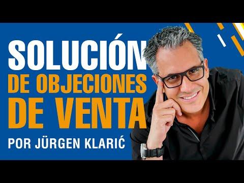 Cómo Rebatir Objeciones en Ventas / Jürgen Klarić