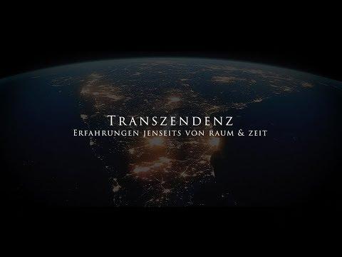 Trailer Transzendenz Erfahrungen jenseits von Raum&Zeit