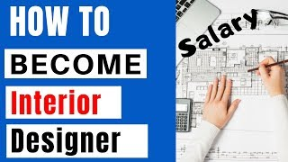How to Become Interior Designing India | Courses | Scope | Salary | Best Career after 12th?