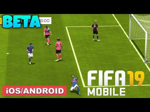 FIFA 19 MOBILE BETA - iOS / ANDROID GAMEPLAY