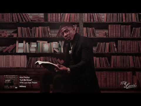 YFN Lucci -  Let Me Know (feat. Rotimi) [Official Audio]