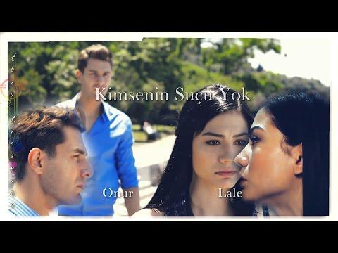 ► Lale & Onur    Kimsenin Suçu Yok (NO:309)