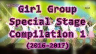 K-Pop Special Stages 2016-2017 [Girl Groups]