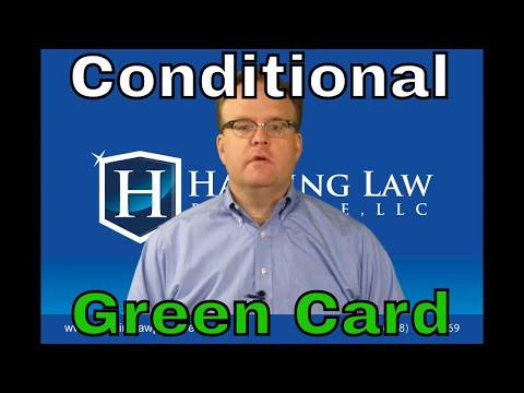What is a Conditional Green Card?