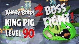 angry Birds 2 - Level 90! Boss Level! 3 star