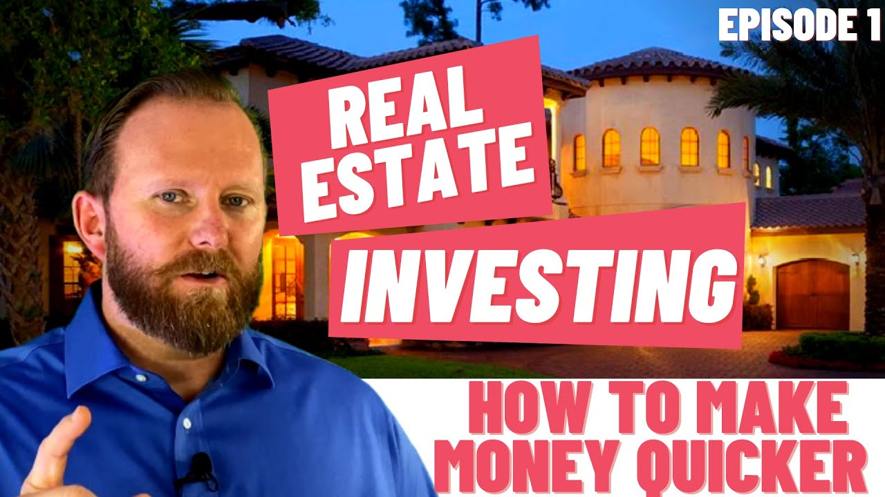 EPISODE #1 | NEW TO REAL ESTATE INVESTING | REACHING THE GOAL OF MAKING MONEY QUICKER