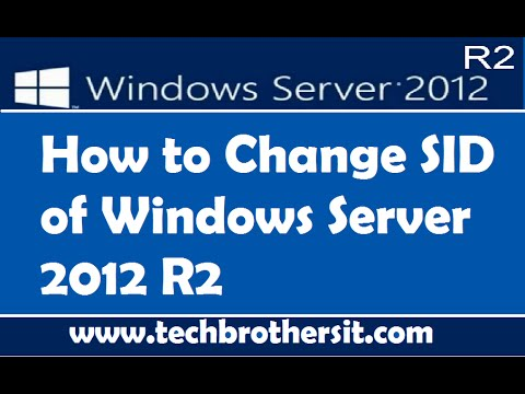 How To Change SID Of Windows Server 2012 R2