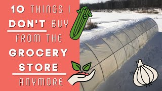 10 Things I Don't Buy From The Grocery Store Anymore