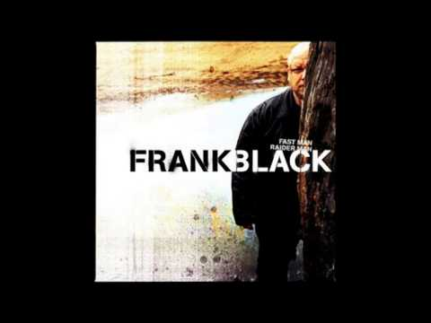 Frank Black - Dirty Old Town