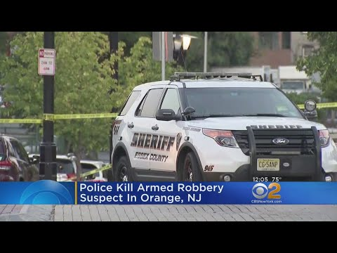 Police Kill Armed Robbery Suspect In Orange, N.J.