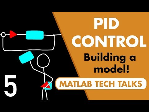 Understanding PID Control, Part 5: Three Ways to Build a Model