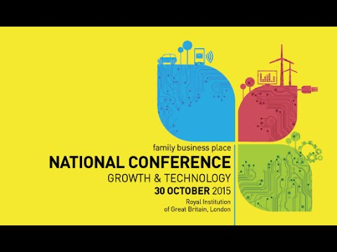 Family Business Place National Conference 2015 - Growth & Technology