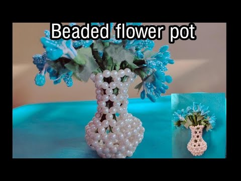 Download how to make beaded flower vase