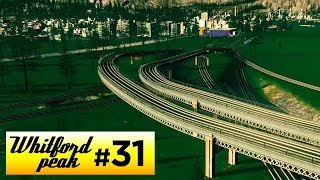 HUGE RAIL ADDITIONS | Cities Skylines - Whitford Peak [31]