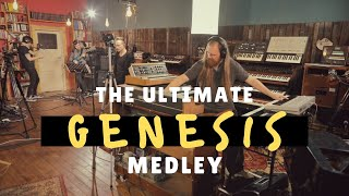 The Ultimate Genesis Medley (Firth of Fifth, Invisible Touch, Supper's Ready, etc.)