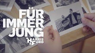 Смотреть клип Harris & Ford - Für Immer Jung