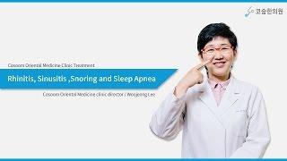 Rhinitis, Sinusitis, Snoring and Sleep Apnea_ Cosoom Oriental Medicine Clinic Treatment