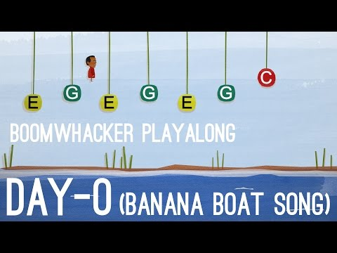 Day-O (The Banana Boat Song) - Boomwhackers
